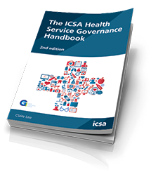 The ICSA Health Service Governance Handbook, 2nd edition