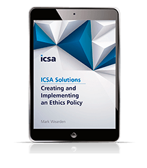 Creating and Implementing an Ethics Policy (ICSA Solutions)