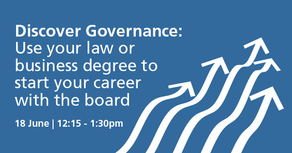 Discover Governance: Use your law or business degree to start your career with the board
